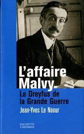 L'affaire Malvy: Le Dreyfus de la Grande Guerre
