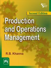 PRODUCTION AND OPERATIONS MANAGEMENT: Edition 2