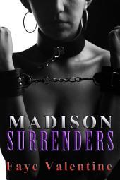 Madison Surrenders