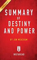 Summary of Destiny and Power PDF