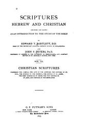 Scriptures Hebrew and Christian: Christian Scriptures