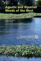 Aquatic and Riparian Weeds of the West
