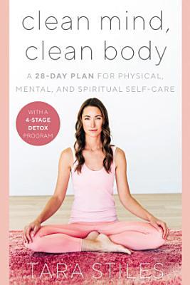 Clean Mind  Clean Body