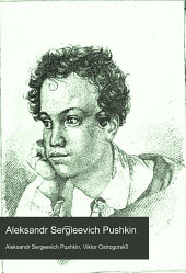 Александръ Сергѣевичъ Пушкинъ: 26 мая 1799 года - 26 мая 1899 года