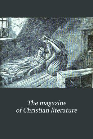 The Magazine of Christian Literature