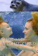 The Last Selchie Child Book PDF