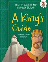 A King's Guide