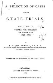 A Selection of Cases from the State Trials ...: Trials for Treason (1327-[1681]).