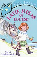 Katie Morag Of Course  PDF