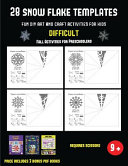 Fall Activities for Preschoolers  28 Snowflake Templates   Fun DIY Art and Craft Activities for Kids   Difficult  PDF