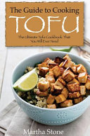 The Guide to Cooking Tofu PDF