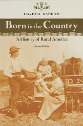 Born in the Country: A History of Rural America, Edition 2