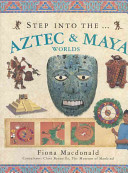 Step Into the Aztec and Maya Worlds PDF