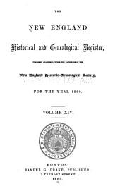 The New England Historical & Genealogical Register: Volume 14