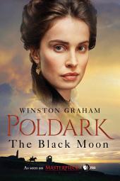 The Black Moon: A Novel of Cornwall, 1794-1795