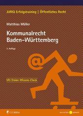 Kommunalrecht Baden-Württemberg: Ausgabe 3