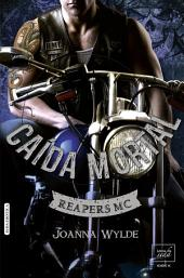 CAÍDA MORTAL (Reapers Motor Club-5)