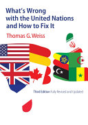 What s Wrong with the United Nations and How to Fix It PDF