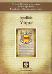 Apellido Vique: Origen, Historia y heráldica de los Apellidos Españoles e Hispanoamericanos