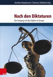 Nach den Diktaturen: Der Umgang mit den Opfern in Europa