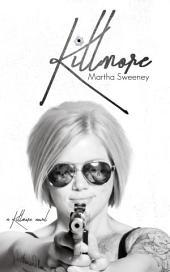 Killmore: Volume 1