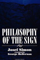 Philosophy of the Sign