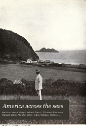 America Across the Seas: Our Colonial Empire