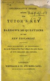 The Tutor's Key to Barrow's 500 Questions on the New Testament