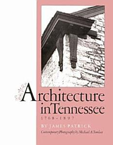 Architecture in Tennessee  1768 1897 PDF