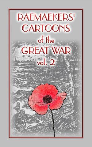 RAEMAEKERS  CATOONS OF THE GREAT WAR Vol  2