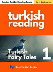 Turkish Fairy Tales - Magical Crow: Turkish Easy Readers For Beginners