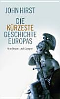 Die k  rzeste Geschichte Europas PDF