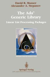 The Ada® Generic Library: Linear List Processing Packages