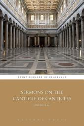 Sermons on the Canticle of Canticles: Volumes 1 & 2