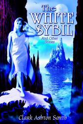 The White Sybil and Other Stories