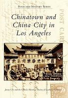 Chinatown and China City in Los Angeles PDF