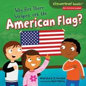 Why Are There Stripes on the American Flag?