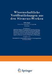 Wissenschaftliche Veröffentlichungen aus den Siemens-Werken: XVII. Band. Drittes Heft