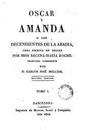 Oscar y Amanda ó Los descendientes de la Abadia, 1
