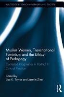 Muslim Women  Transnational Feminism and the Ethics of Pedagogy PDF