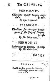 Practical Discourses of Singing in the Worship of God; Preach'd at the Friday Lecture in Eastcheap. By Several Ministers