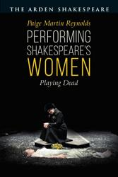 Performing Shakespeare S Women Book PDF