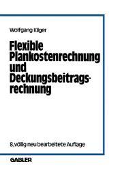 Flexible Plankostenrechnung und Deckungsbeitragsrechnung: Ausgabe 8