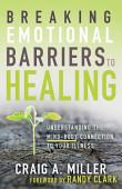 Breaking Emotional Barriers To Healing