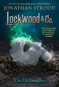 Lockwood   Co  Book Three  The Hollow Boy Book