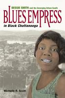 Blues Empress in Black Chattanooga PDF