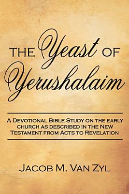 The Yeast of Yerushalaim
