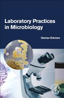 Laboratory Practices in Microbiology PDF