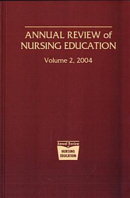Annual Review of Nursing Education  Volume 2 PDF