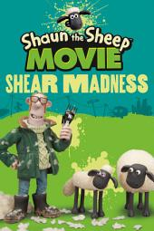 Shaun the Sheep Movie - Shear Madness
